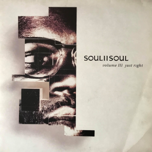Soul II Soul ‎- Volume III: Just Right   (LP) (G+/G-VG)